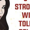 8 Things a Strong Woman Will never Tolerate in a Relationship