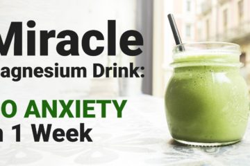 Miracle Magnesium Drink: No Anxiety in One Week