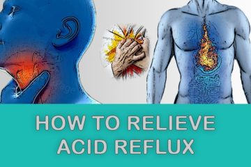 10 Easy & Useful Ways to Relieve Heartburn at Home