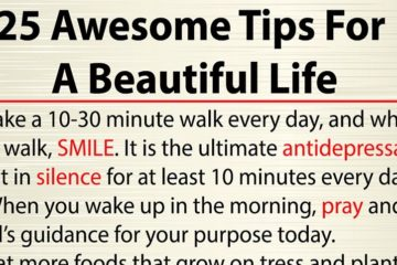 25 Awesome Tricks for a Beautiful Life