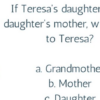 Teresa's Daughter Riddle will Make Your Head Spin